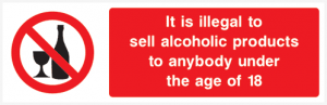 It is illegal to sell alcoholic products to anybody under the age of 18